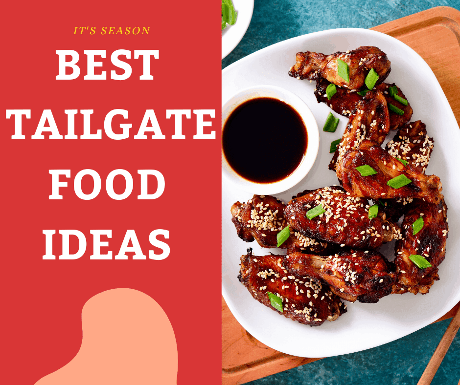 Easy To Make Tailgate Food Ideas