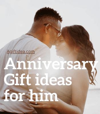 anniversary gift ideas for him